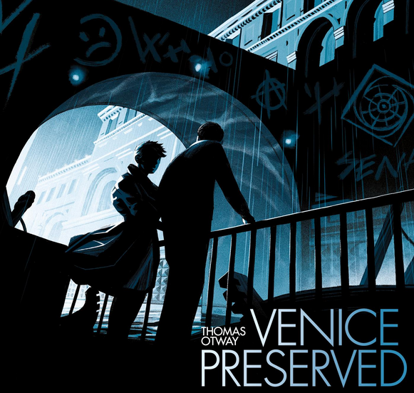 Venice Preserved by Thomas Otway Stratford-upon-Avon